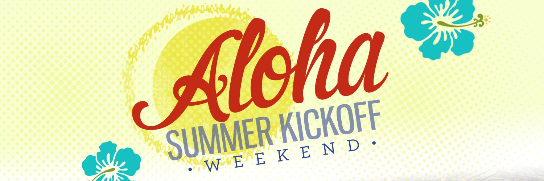 Aloha SUmmer Kickoff